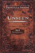 Unseen: The Prince Warriors 365 Devotional
