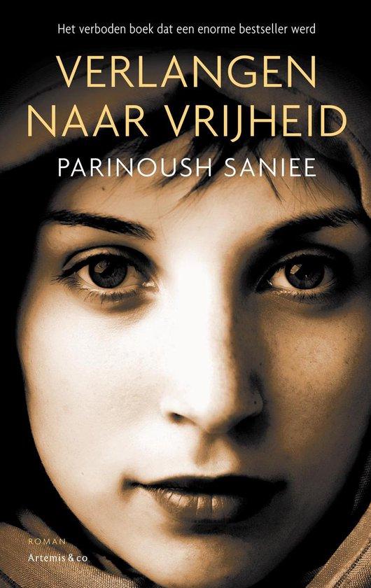Verlangen naar vrijheid - Parinoush Saniee | Fthsonline.com