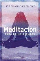 Meditaci n Para Principiantes / (Meditation for Beginners