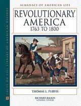 Revolutionary America, 1763-1800