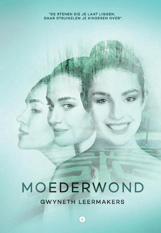 Moederwond - Gwyneth Leermakers | Fthsonline.com