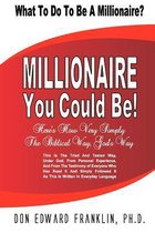 Millionaire You Could Be