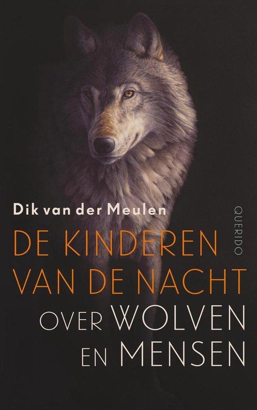 De kinderen van de nacht - Dik van der Meulen |