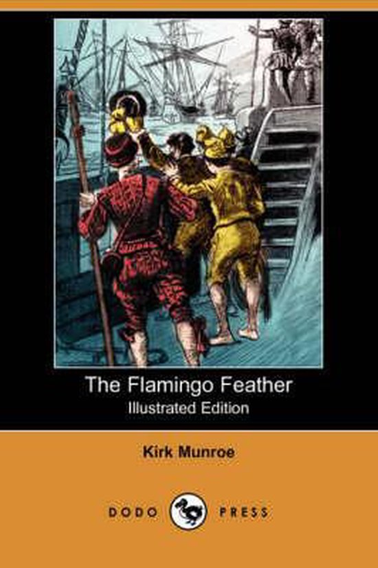 The Flamingo Feather (Illustrated Edition) (Dodo Press)