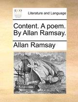 Content. a Poem. by Allan Ramsay.