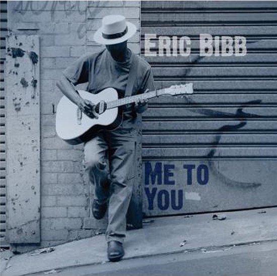 Bol Com Me To You Eric Bibb Cd Album Muziek