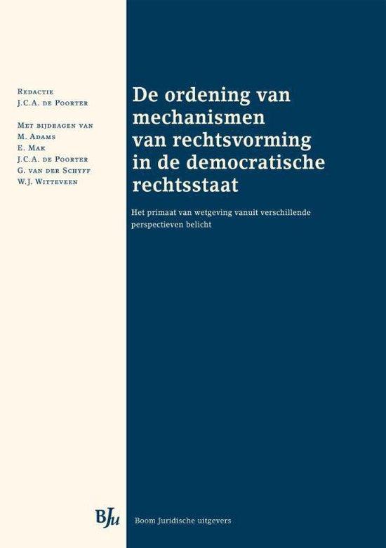 De ordening van mechanismen van rechtsvorming in de democratische rechtsstaat