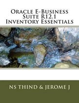 Oracle E-Business Suite R12.1 Inventory Essentials