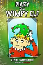 Diary of a Wimpy Elf