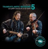 Transatlantic Sessions 5, Vol. 1