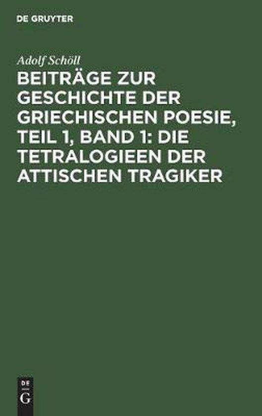 Boek cover Beitrage Zur Geschichte Der Griechischen Poesie, Teil 1, Band 1 van Adolf Schoell (Hardcover)
