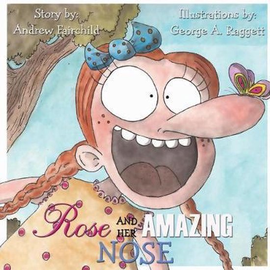 Rose and Her Amazing Nose