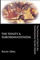 The Trinity & Subordinationism