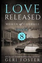 Love Released - Book Eight