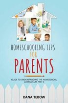 Homeschooling Tips for Parents Guide to Understanding the Homeschool Curriculum Part II