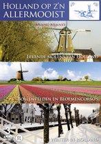 Holland Op Z'n Allermooist - Deel 1