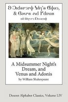 A Midsummer Night's Dream, and Venus and Adonis (Deseret Alphabet Edition)