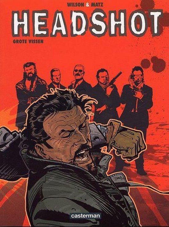 Cover van het boek 'Headshot / 02. Grote Vissen' van Chris Blythe