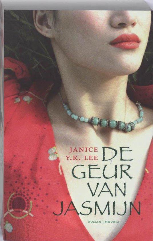 De Geur Van Jasmijn - Janice Y.K. Lee |