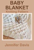 Baby Blanket: Knitting Pattern