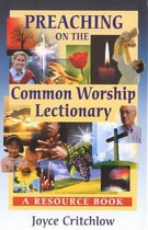 Preaching on the Common Worship Lectionary