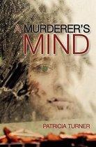 A Murderer's Mind
