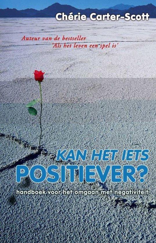 Kan het iets positiever - C. Carter Scott pdf epub