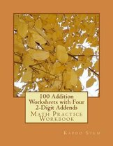 100 Addition Worksheets with Four 2-Digit Addends