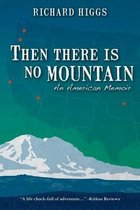 Then There Is No Mountain