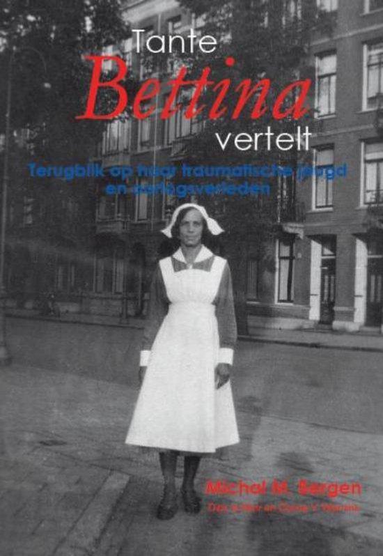 Tante Bettina Vertelt - M.M. Bergen |