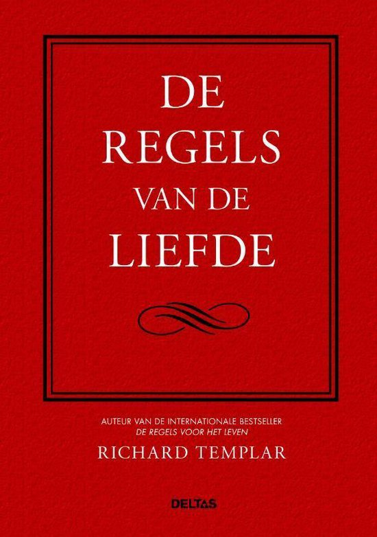 De regels van de liefde - Richard Templar |