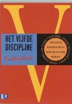 Boek cover Het vijfde discipline praktijkboek van P.M. Senge (Paperback)