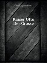 Kaiser Otto Der Grosse