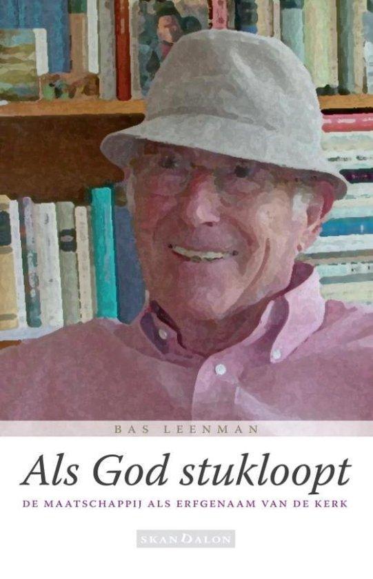 Als God stukloopt - Bas Leenman |