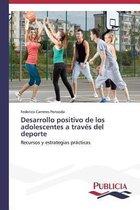 Desarrollo Positivo de Los Adolescentes a Traves del DePorte