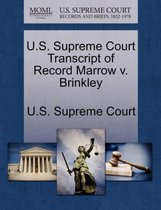 U.S. Supreme Court Transcript of Record Marrow V. Brinkley