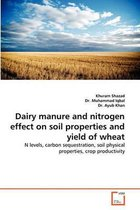 Dairy Manure and Nitrogen Effect on Soil Properties and Yield of Wheat