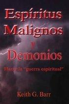 Espiritus Malignos Y Demonios
