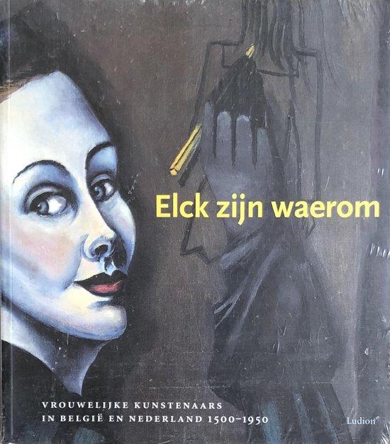Elck zijn waerom - Onbekend | Fthsonline.com