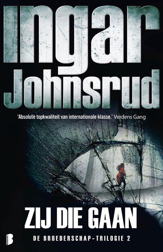 Broederschap 2 - Zij die gaan - Ingar Johnsrud |