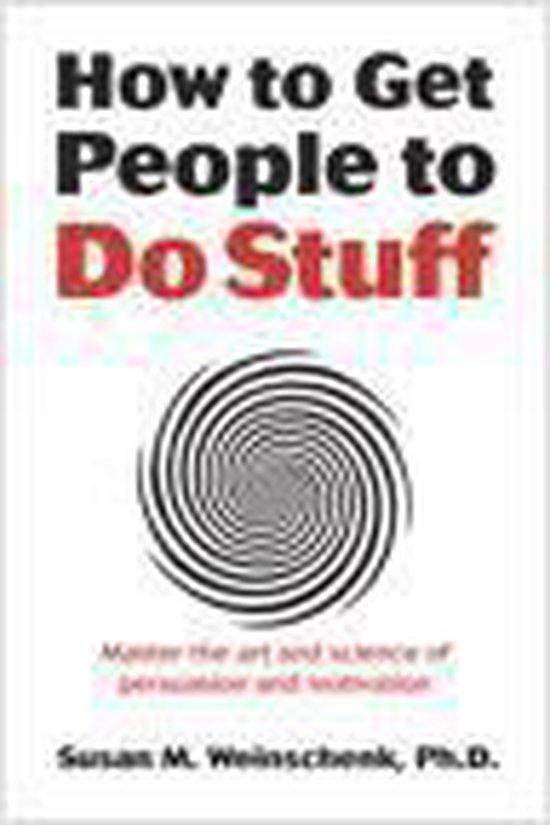 Boek cover How to Get People to Do Stuff van Susan Weinschenk (Onbekend)