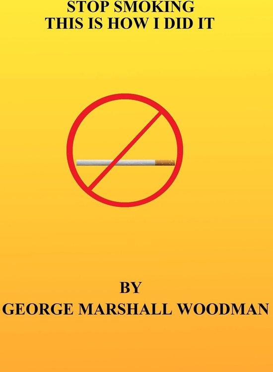 Afbeelding van Stop Smoking: This is How I Did It