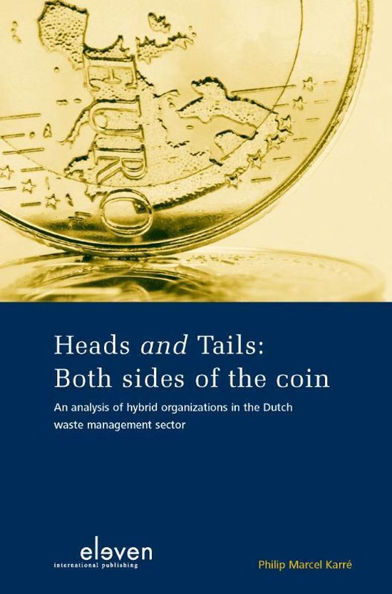 Cover van het boek 'Heads And Tails: Both Sides Of The Coin' van Philip Marcel Karre