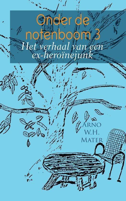 Onder de notenboom 3 - Arno W.H. Mater |