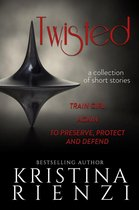 Omslag Twisted: A Collection of Short Stories
