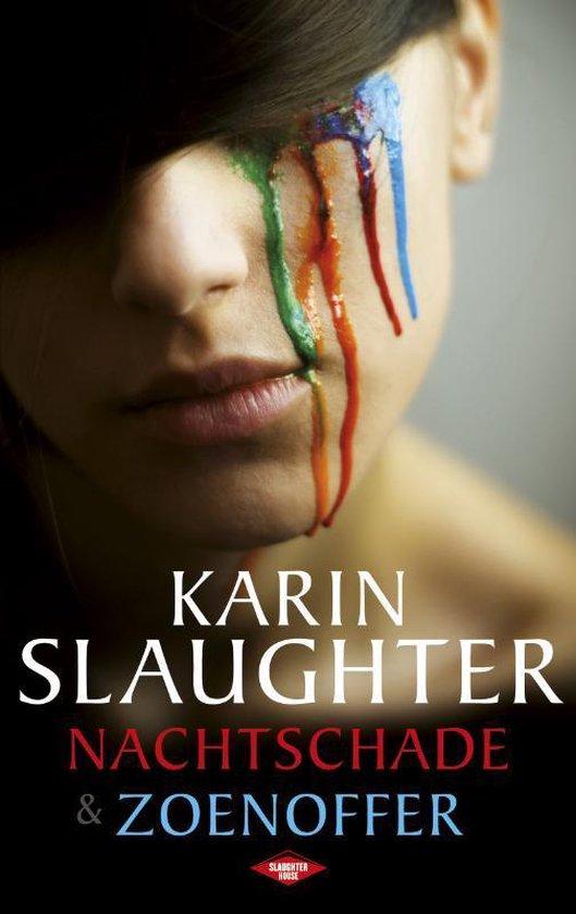 Nachtschade & Zoenoffer - Karin Slaughter  