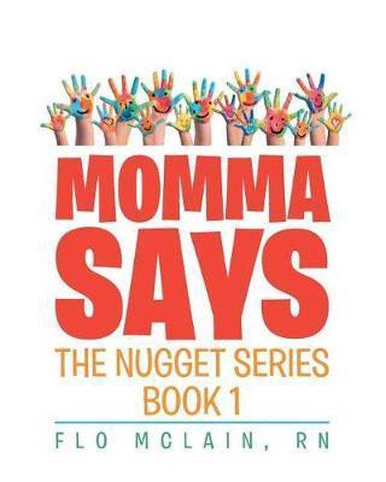 Momma Says