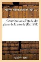 Contribution l' tude Des Plaies de la Corn e