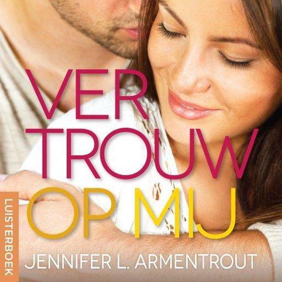 Wacht op mij 6 - Vertrouw op mij - Jennifer L. Armentrout | Readingchampions.org.uk