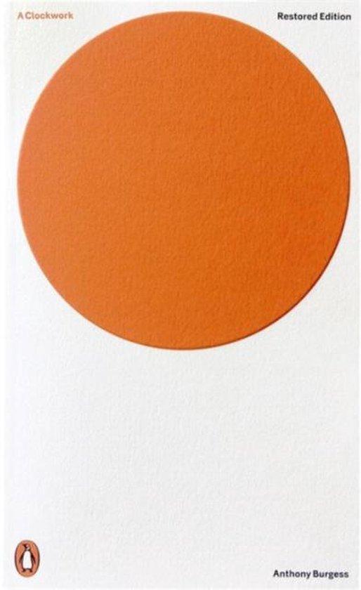 Clockwork Orange (Restored Edition)